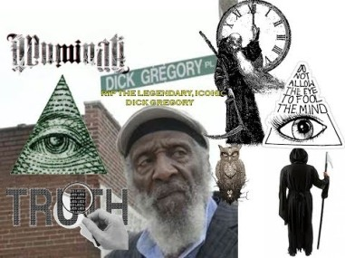 dICK GREGORY ILLUMINITI NEW WORLD ORDER